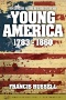 American Heritage History of the Confident Years, 1866-1914