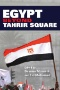 Egypt beyond Tahrir Square. [electronic resource]