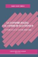 La-economía-digital-y-el-comercio-electrónico-:-su-incidencia-en-el-sistema-tributario