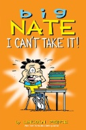 Big Nate: I Can't Take It! (PagePerfect NOOK Book)