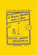 A Horse Walks Into a Bar: A Novel - Audiobook