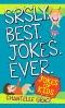 Best Jokes Ever : Jokes for Kids