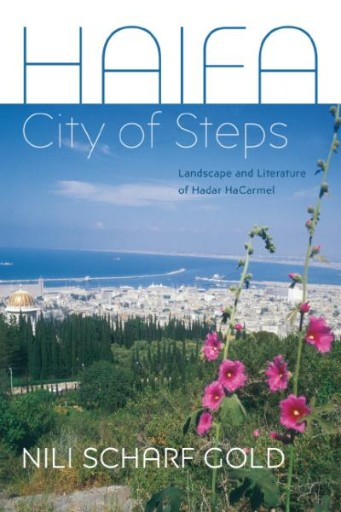 Haifa : City of Steps