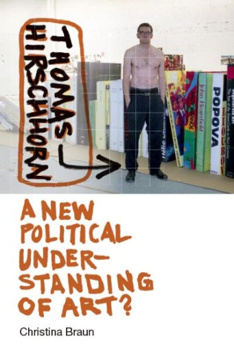 Thomas Hirschhorn : A New Political Understanding of Art?