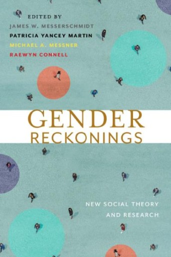 Gender Reckonings : New Social Theory and Research