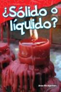 ¿Sólido o líquido? (Solid or Liquid?) (Spanish Version)