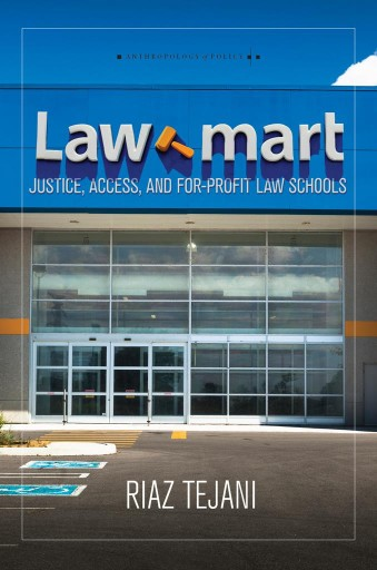 Law Mart : Justice, Access, and For-Profit Law Schools