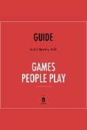 Guide to Eric Berne's, M.D. Games People Play by Instaread - Audiobook