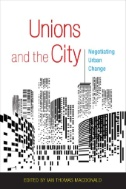 Unions and the city