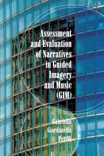 Assessment and Evaluation of Narratives in Guided Imagery and Music (GIM)