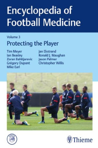 Encyclopedia of Football Medicine, Vol.3 : Protecting the Player