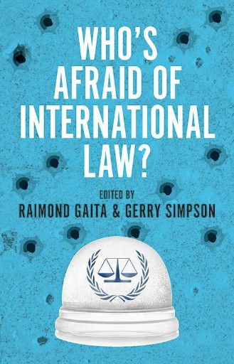 Who's Afraid of International Law?