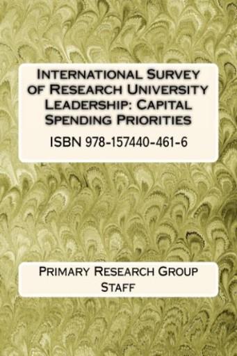 International Survey of Research University Leadership : Capital Spending Prioritites