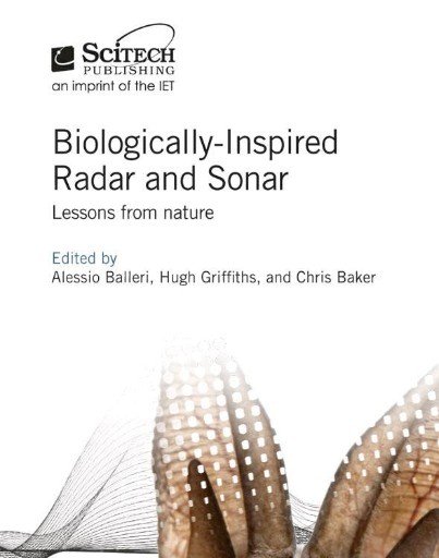 Biologically-Inspired Radar and Sonar : Lessons From Nature
