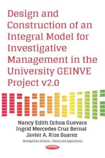 Design and Construction of an Integral Model for Investigative Management in the University Geinve Project V2.0