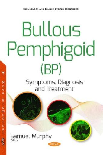 Bullous Pemphigoid (BP) : Symptoms, Diagnosis and Treatment