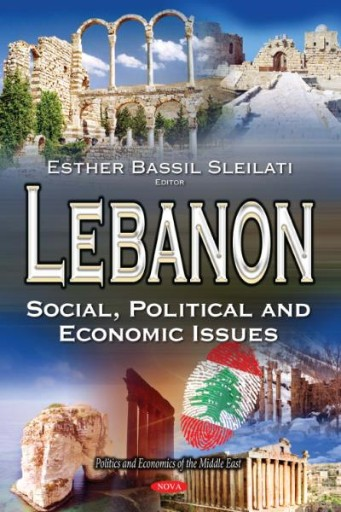 Lebanon : Social, Political and Economic Issues
