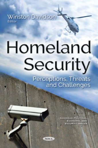 Homeland Security : Perceptions, Threats and Challenges