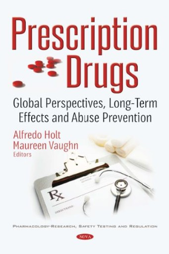 Prescription Drugs : Global Perspectives, Long-term Effects and Abuse Prevention