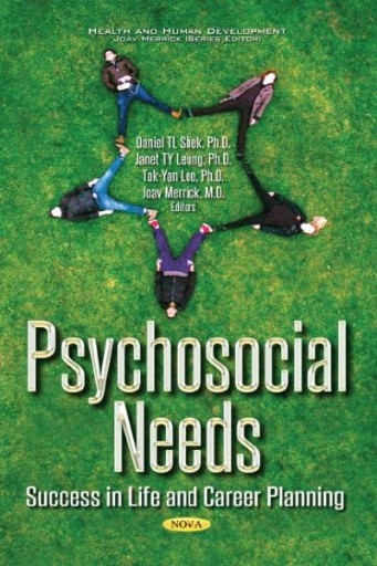Psychosocial Needs : Success in Life and Career Planning