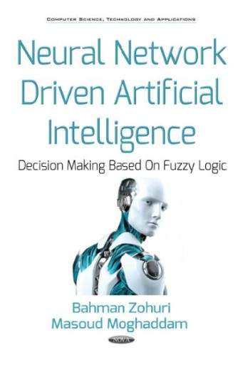 Neural Network Driven Artificial Intelligence : Decision Making Based on Fuzzy Logic