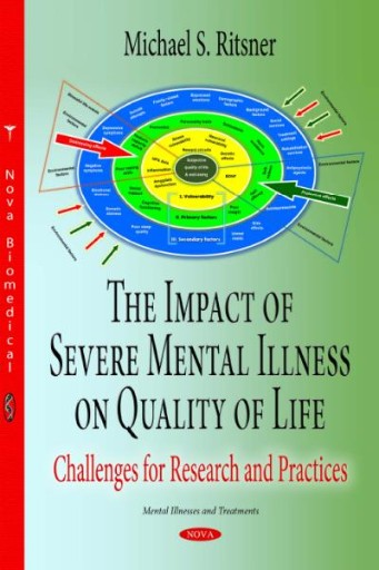 The Impact of Severe Mental Illness on Quality of Life : Challenges for Research and Practices