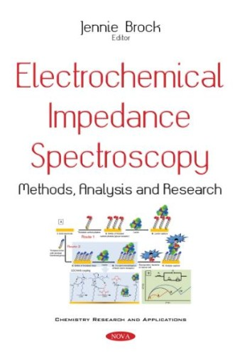 Electrochemical Impedance Spectroscopy : Methods, Analysis, and Research