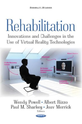 Rehabilitation : Innovations and Challenges in the Use of Virtual Reality Technologies