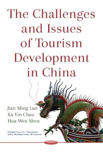 The Challenges and Issues of Tourism Development in China