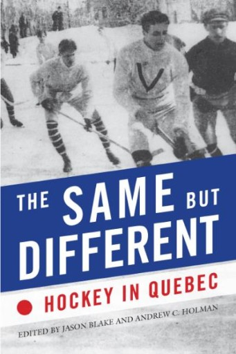 The Same but Different : Hockey in Quebec