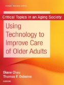 Using Technology to Improve Care of Older Adults book jacket