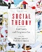 Social Theory, Volume I : From Classical to Modern Theory, Third Edition