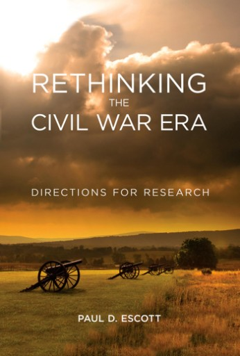 Rethinking the Civil War Era : Directions for Research