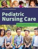 Pediatric-Nursing-Care:-A-Concept-Based-Approach