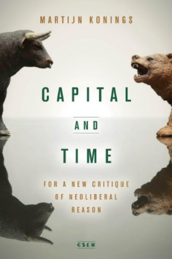 Capital and Time : For a New Critique of Neoliberal Reason