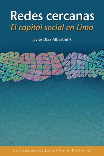 Redes cercanas : El capital social en Lima
