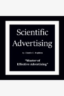 Scientific Advertising: 'Master of Effective Advertising' - Audiobook