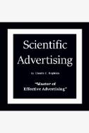 Scientific Advertising: 'Master of Effective Advertising' - Audiobook