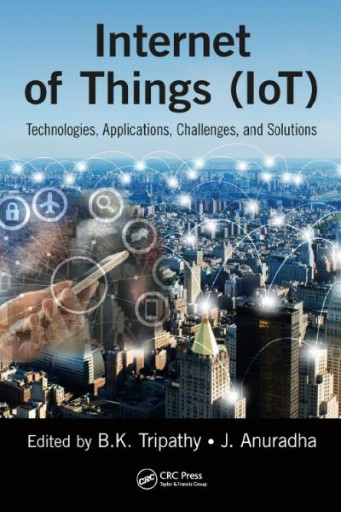 Internet of Things (IoT) : Technologies, Applications, Challenges and Solutions
