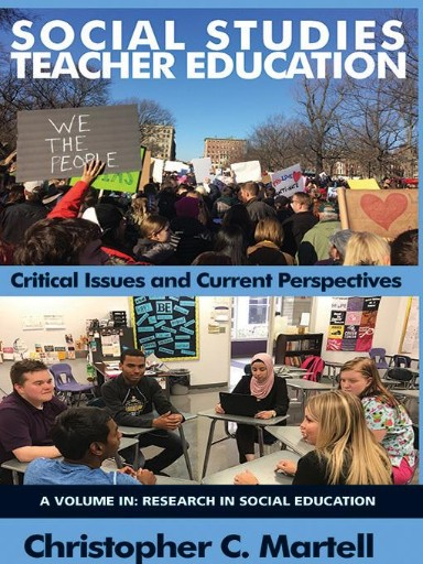 Social Studies Teacher Education : Critical Issues and Current Perspectives