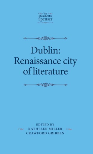 Dublin: Renaissance City of Literature
