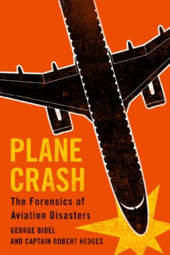 Plane Crash : The Forensics of Aviation Disasters