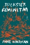 The Xenofeminist Manifesto : A Politics for Alienation
