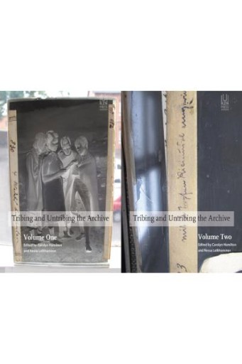 Tribing and Untribing the Archive : Set (Volume One and Volume Two)