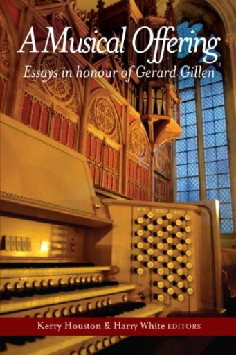Musical Offering : Essays in Honour of Gerard Gillen