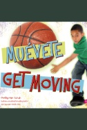 ¡Muévete!/Get Moving!