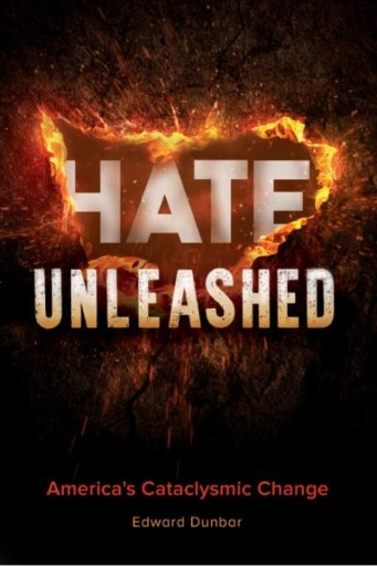 Hate Unleashed: America's Cataclysmic Change