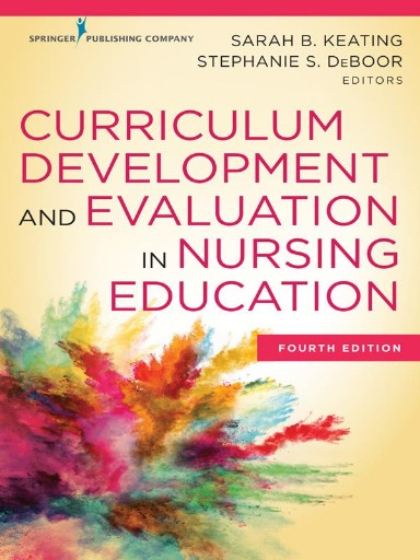 Curriculum Development and Evaluation in Nursing Education