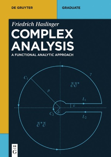 Complex Analysis : A Functional Analytic Approach