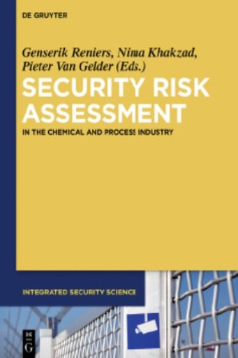 Security Risk Assessment : In the Chemical and Process Industry